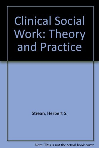 9780029322109: Clinical Social Work: Theory and Practice