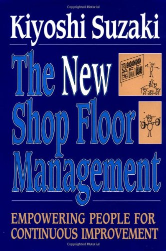 9780029322659: New Shop Floor Management: Empowering People for Continuous Improvement