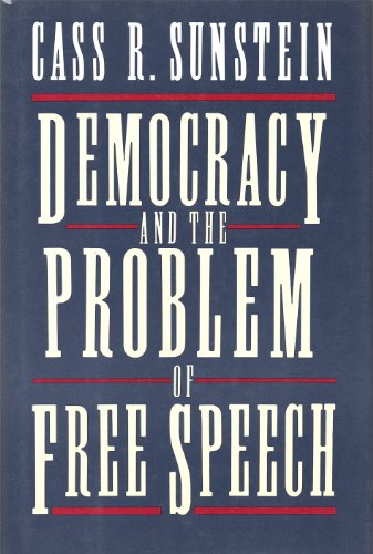 9780029322710: Democracy and the Problem of Free Speech