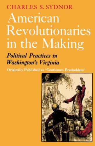 9780029323908: American Revolutionaries in the Making