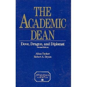 9780029326954: The Academic Dean: Dove, Dragon, and Diplomat (American Council on Education/Oryx Press Series on Higher Education)
