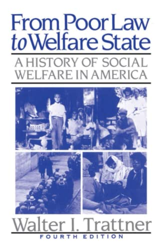 9780029327128: From Poor Law to Welfare State 4th Edition (a History of Social Welfare in Ame