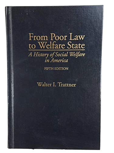 9780029327142: From Poor Law to Welfare State: A History of Social Welfare in America