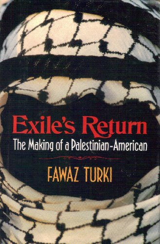 9780029327258: Exile's Return: The Making of a Palestinian-American