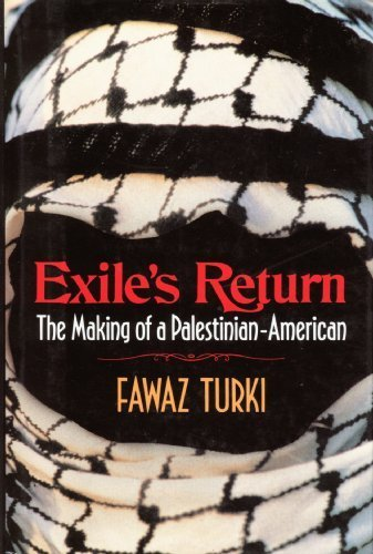9780029327258: Exile's Return: The Making of a Palestinian American