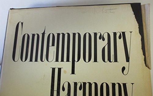 9780029328101: Contemporary harmony; romanticism through the twelve-tone row