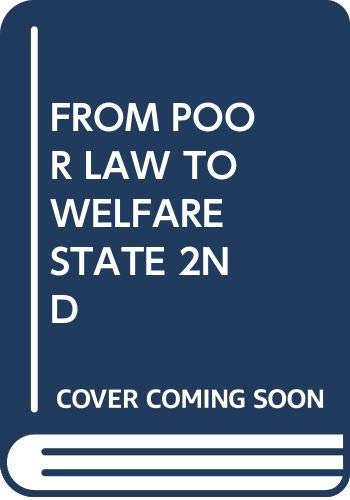 9780029329009: From Poor Law to Welfare State 2nd