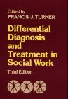 9780029329900: Differential Diagnosis & Treatment in Social Work, 3rd Edition