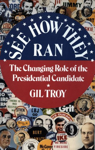 9780029330357: See How They Ran: The Changing Role of the Presidential Candidate in American History