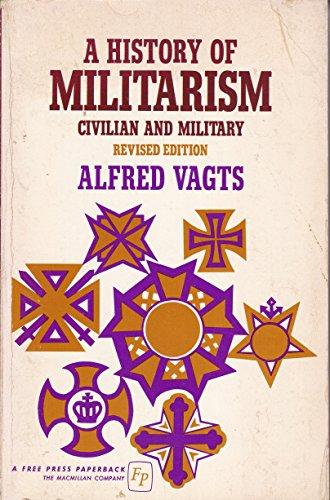 9780029330500: History of Militarism