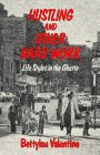 9780029330708: Hustling and Other Hard Work: Life Styles in the Ghetto
