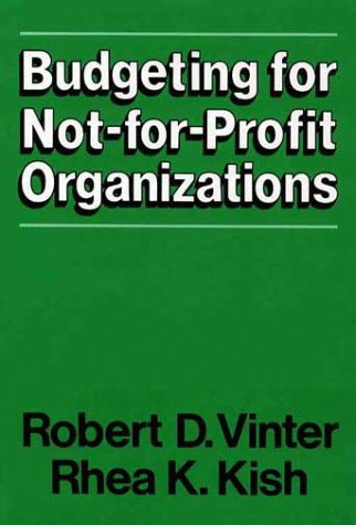 9780029334102: Budgeting for Not-for-Profit Organizations: Program and Resource Development