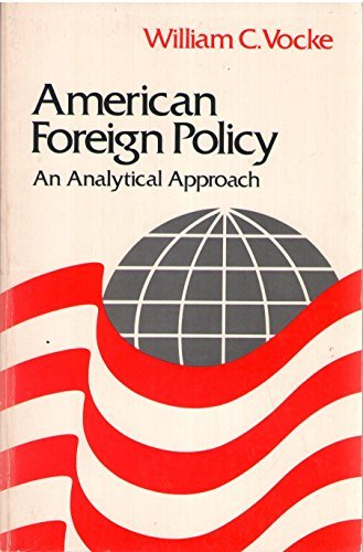 9780029334201: American foreign policy: An analytical approach