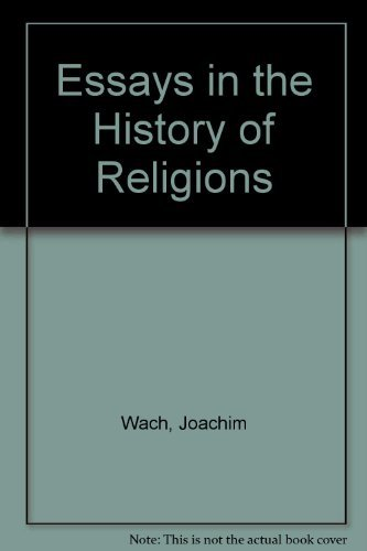 Essays in the History of Religions: Wach, Joachim