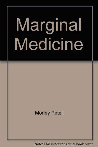 9780029337400: Marginal Medicine
