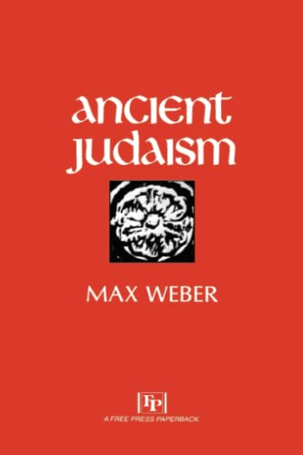 Ancient Judaism: Max Weber, Hans