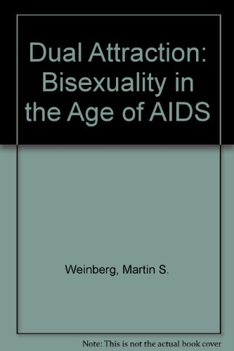 9780029342855: Dual Attraction: Bisexuality in the Age of AIDS