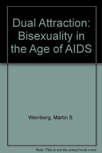 9780029342855: Dual Attraction: Understanding Bisexuality