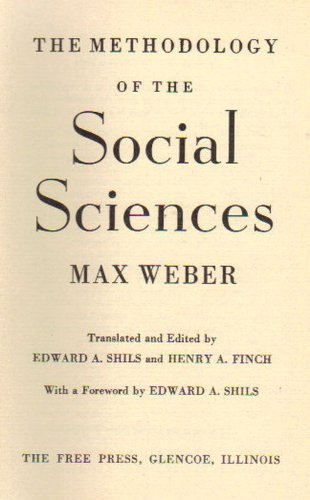 9780029343609: The Methodology Of The Social Sciences
