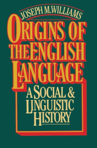 9780029344705: Origins of the English Language: A Social and Linguistic History
