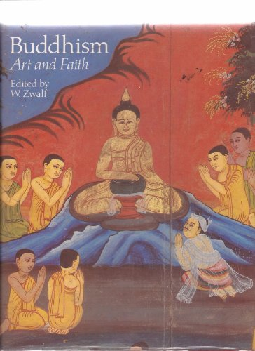9780029345009: Buddhism: Art and Faith