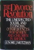 9780029347102: The Divorce Revolution: The Unexpected Social and Economic Consequences for Women and Children in America