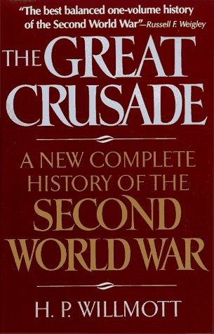 9780029347164: The Great Crusade: A New Complete History of the Second World War