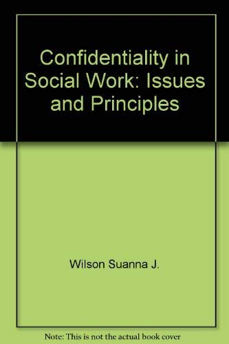 9780029347508: Confidentiality in Social Work: Issues and Principles