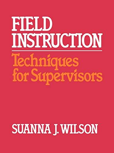 9780029348109: Field Instruction