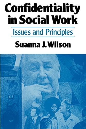 9780029348505: Confidentiality in Social Work: Issues and Principles