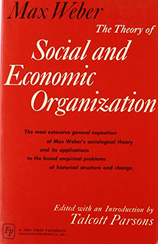 9780029349304: Theory of Social and Economic Organization