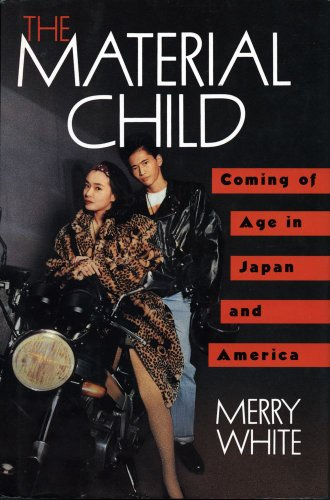 9780029350355: The Material Child: Coming of Age in Japan and America