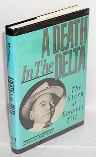 9780029351215: A Death in the Delta: The Story of Emmett Till