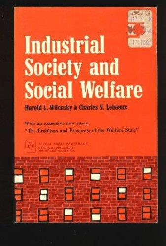 9780029351505: Industrial Society and Social Welfare