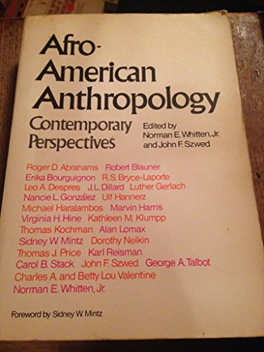 9780029352502: Afro-American Anthropology: Contemporary Perspective on Theory and Research