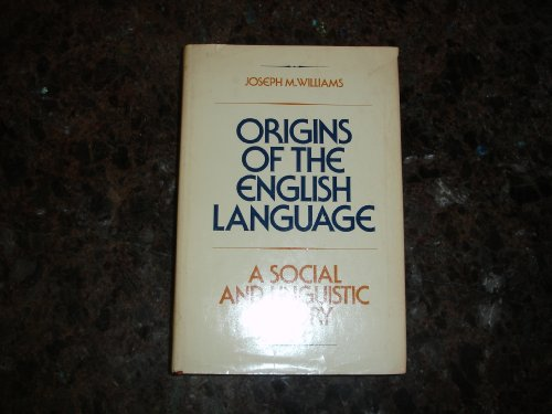 9780029352809: Origins of the English language, a social and linguistic history