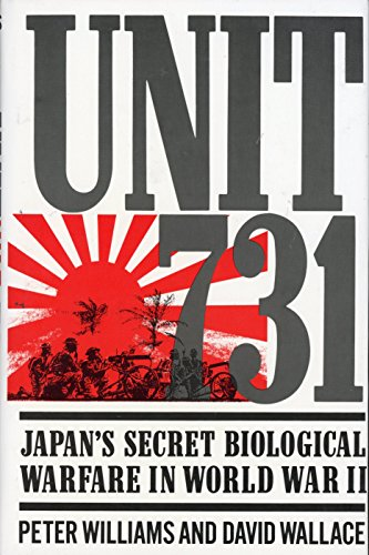 9780029353011: Unit 731: Japan's Secret Biological Warfare in World War II