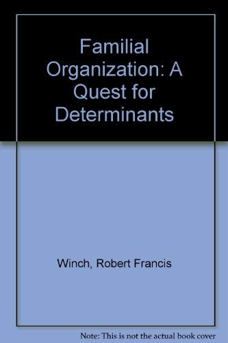 9780029353400: Familial Organization: A Quest for Determinants