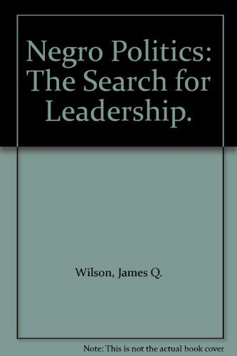 9780029354001: Negro Politics: The Search for Leadership
