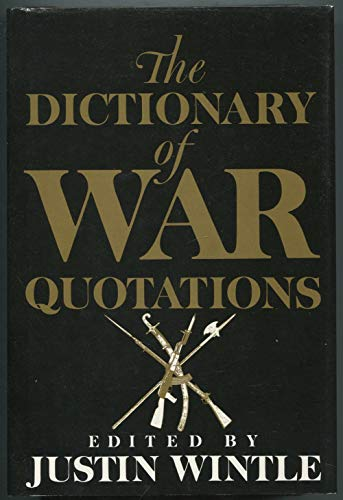 9780029354117: The DICTIONARY OF WAR QUOTATIONS
