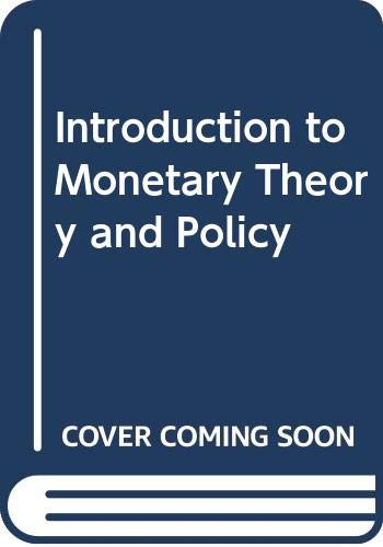 9780029355602: Introduction to Monetary Theory and Policy