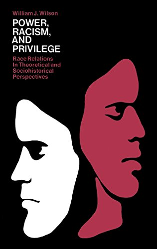 9780029355800: Power, Racism and Privilege: Race Relations in Theoretical and Sociohistorical Perspectives
