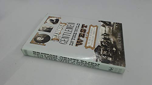 9780029356012: British Gentlemen in the Wild West: The Era of the Intensely English Cowboy