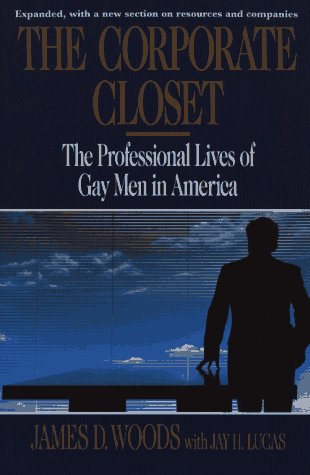 9780029356043: The Corporate Closet: The Professional Lives of Gay Men in America