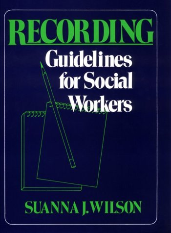 9780029358108: Recording Guidelines for Social Workers