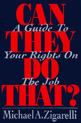 9780029358238: Can They Do That?: A Guide to Your Rights on the Job