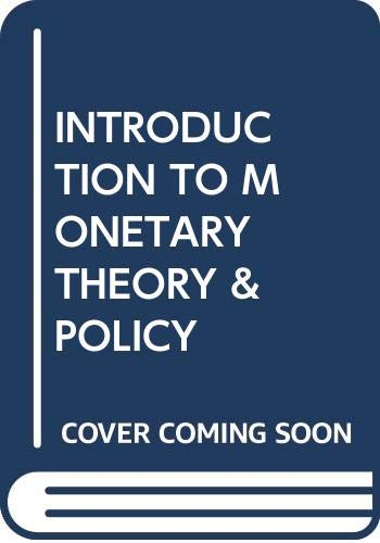 9780029359105: Introduction to Monetary Theory and Policy