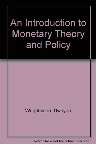 9780029359204: An Introduction to Monetary Theory and Policy