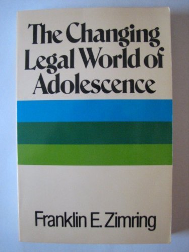 9780029359501: The Changing Legal World of Adolescence