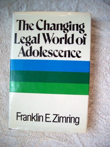 9780029359600: CHANGING LEGAL WORLD OF ADOLESCENCE